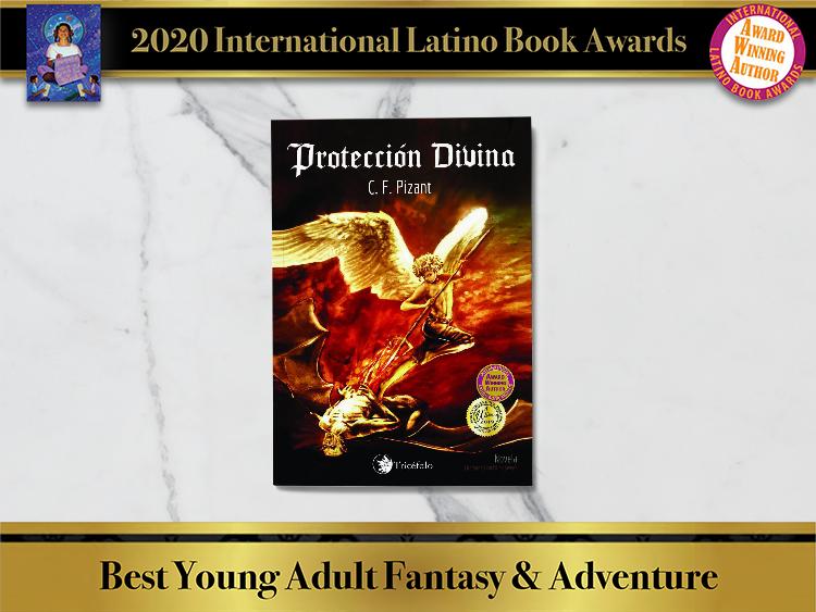 Proteccion Divina de Pizant Reconocimiento por International Latino Book Award 2020